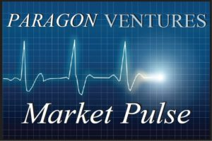 Market Pulse | Paragon Ventures
